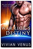 Warrior's Destiny: A Sci-Fi Alien Shifter Romance (Warriors of Raspharion Book 1)