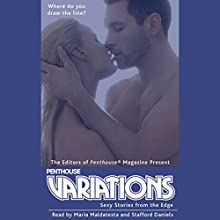 Penthouse Variations Audiobook by Penthouse Magazine Editors Narrated by Maria Maldatesta, Stafford Daniels