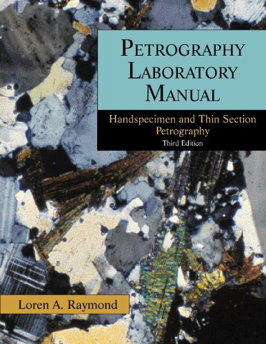 Petrography: Handspecimen and Thin Section Petrography