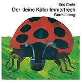 Der kleine Käfer Immerfrech (Eric Carle German) title=