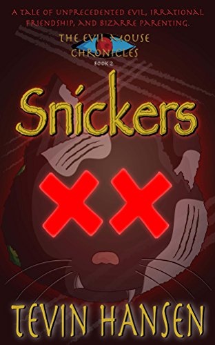 snickers-the-evil-mouse-chronicles-book-2-english-edition