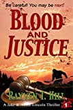 img - for Blood and Justice: A Private Investigator Mystery Series (A Jake & Annie Lincoln Thriller Book 1) book / textbook / text book