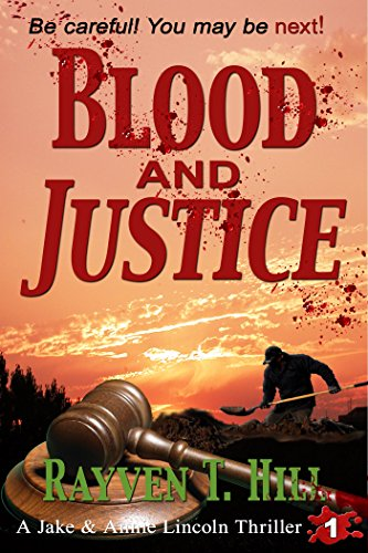 Book: Blood and Justice by Rayven T. Hill