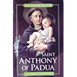 An Hour with Saint Anthony of Padua