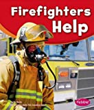 img - for Firefighters Help (Our Community Helpers) book / textbook / text book