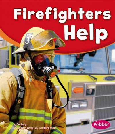Firefighters Help (Our Community Helpers) PDF