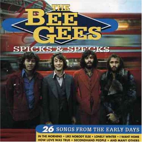 Bee Gees - Spicks & Specks: 26 Songs from the Early Days - Zortam Music
