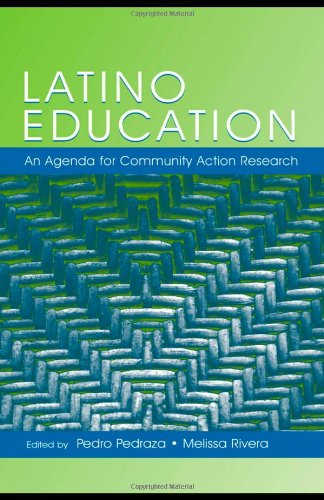 Latino Education: An Agenda for Community Action Research (National Latino/A Education Research and Policy Project)