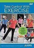 Take Control With Exercise: Based on the Arthritis Foundation Exercise Program