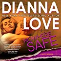 Nowhere Safe (Slye Temp) (       UNABRIDGED) by Dianna Love Narrated by Adam Hanin