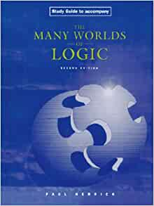 logic study guide Iii preface this study guide is written to accompany discrete structures, logic, and computability, third edition, by james l hein the study guide contains learning objectives, review questions, and a set of solved.