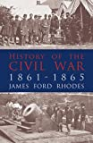 img - for History of the Civil War, 1861-1865 book / textbook / text book
