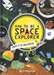 How to be a Space Explorer: Your Out-...