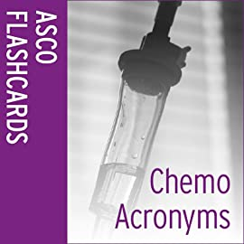 ASCO Flashcards: Chemotherapy Acronyms