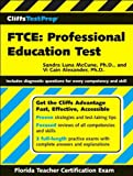 img - for CliffsTestPrep FTCE (text only) by S. L. McCune PhD,V. C. Alexander PhD book / textbook / text book