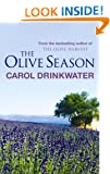 The Olive Season: By The Author of the Bestselling The Olive Farm: Amour, a New Life and Olives Too
