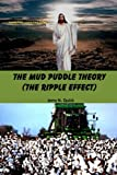 img - for The Mud Puddle Theory: The Ripple Effect book / textbook / text book
