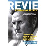 Revie Revered and Reviledby Richard Sutcliffe