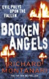 Richard Montanari Broken Angels: (Byrne & Balzano 3)