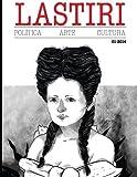 img - for Lastiri 01: Revista de politica, arte y cultura centroamericana. (Revista Lastiri) (Volume 1) (Spanish Edition) book / textbook / text book