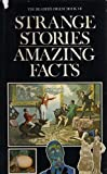 Strange Stories, Amazing Facts (0276000803) by Reader's Digest