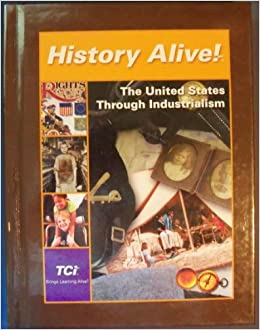 the united states through industrialism Solutions in history alive:the united states through industrialism (9781583719312.
