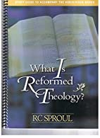What is Reformed Theology? Study Guide to…