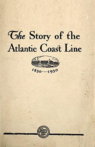 the-story-of-the-atlantic-coast-line-english-edition