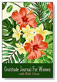 Gratitude Journal For Women - With Bible Verses. The orange hibiscus and yellow plumeria flowers amid the greenery provide a tropical look for the cover of this 5-minute gratitude journal for the busy woman.