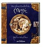 """Das geheime Handbuch der Magie: Merlins Verm�chtnisvon """"Dugald A. Steer"""""""