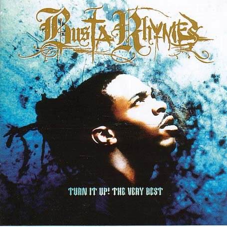 Busta Rhymes - Turn It Up  The Very Best Of - Zortam Music