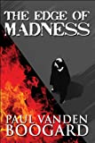 img - for The Edge of Madness book / textbook / text book