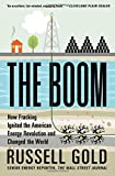 img - for The Boom: How Fracking Ignited the American Energy Revolution and Changed the World book / textbook / text book