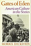 Gates of Eden: American Culture in the Sixties