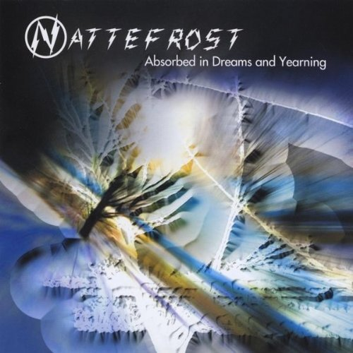 Absorbed in Dreams & Yearning by Nattefrost