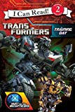 Transformers: Hunt for the Decepticons: Training Day (I Can Read Book 2)