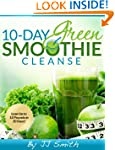 10-Day Green Smoothie Cleanse: Lose U...