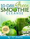 10-Day Green Smoothie Cleanse: Lose...