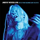 Johnny Winter And-Live At The Fillmore East 10-3-70 (Original Recording Remastered/Limited Edition)