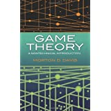 Game Theory: A Nontechnical Introduction (Dover Books on Mathematics) ~ Morton D. Davis