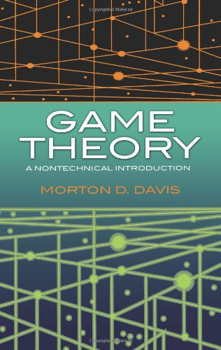 Game Theory: A Nontechnical Introduction (Dover Books on...