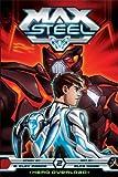 Max Steel: Hero Overload, Vol. 2 (1421557266) by Moore, B. Clay