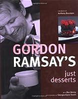 Gordon Ramsay's Just Desserts