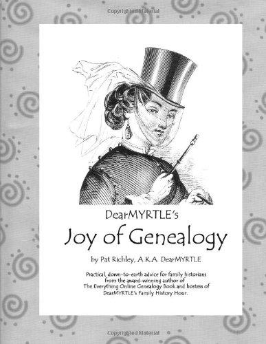 DearMYRTLE's Joy of Genealogy