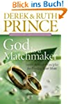 God Is a Matchmaker: Seven Biblical P...