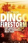 Dingo Firestorm: The Greatest Battle...