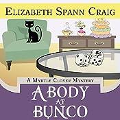A Body at Bunco: A Myrtle Clover Mystery, Book 8   Elizabeth Spann Craig