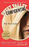 img - for Sweet Valley Confidential: Ten Years Later book / textbook / text book
