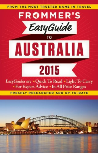Frommer 2015 Easyguide a Australia (Frommer Easyguide a Australia)