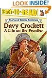 Davy Crockett: A Life on the Frontier (Ready-to-read SOFA)